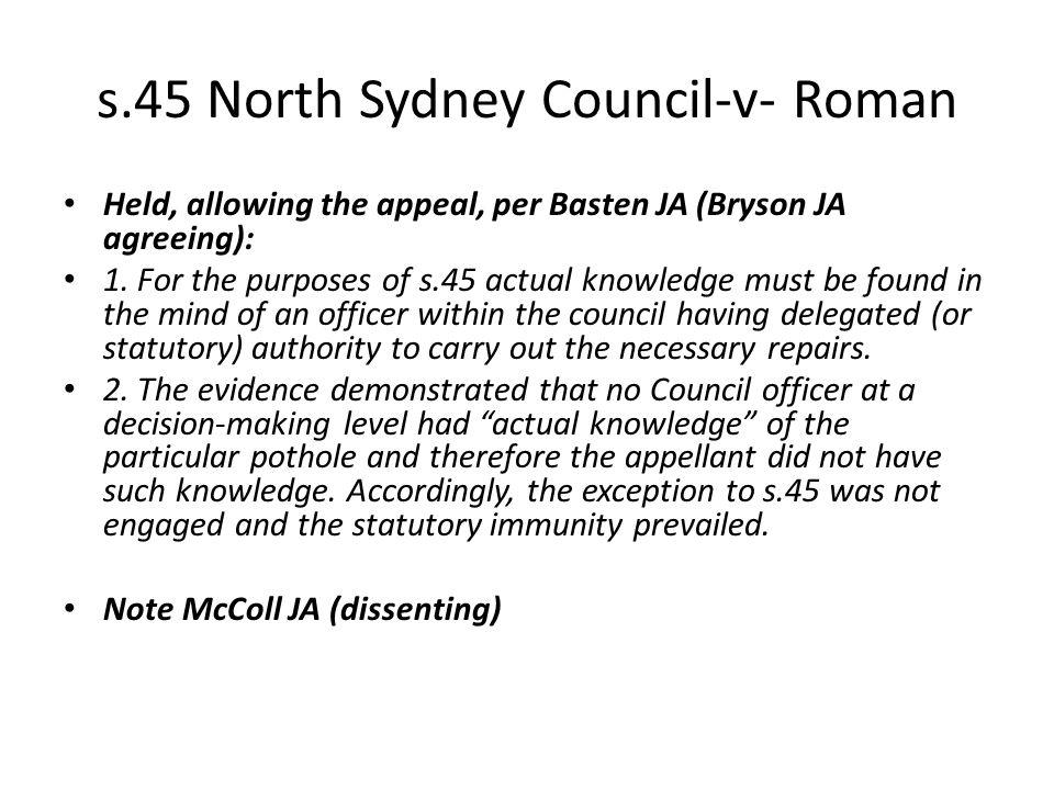 s.45 North Sydney Council-v- Roman