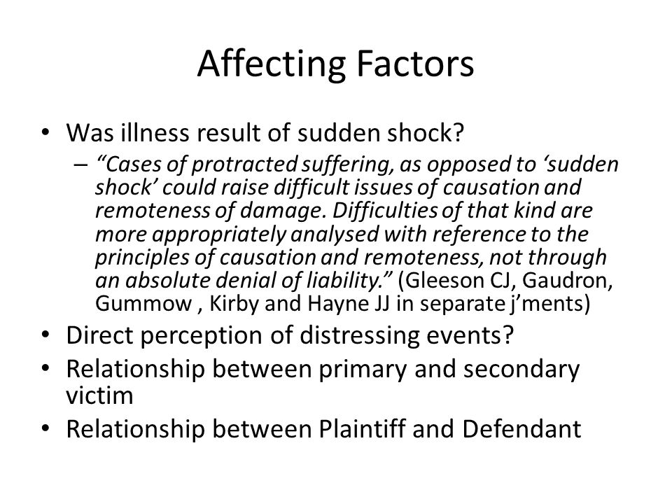 Affecting Factors Was illness result of sudden shock
