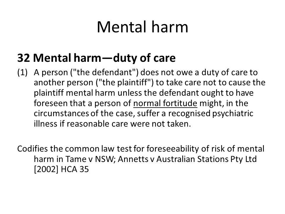 Mental harm 32 Mental harm—duty of care