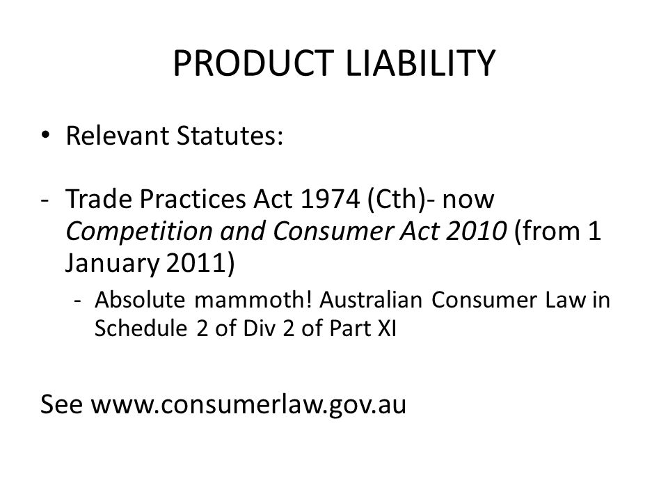 PRODUCT LIABILITY Relevant Statutes: