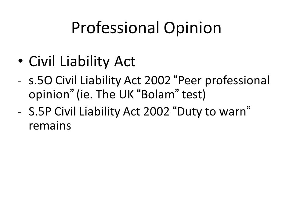 Professional Opinion Civil Liability Act