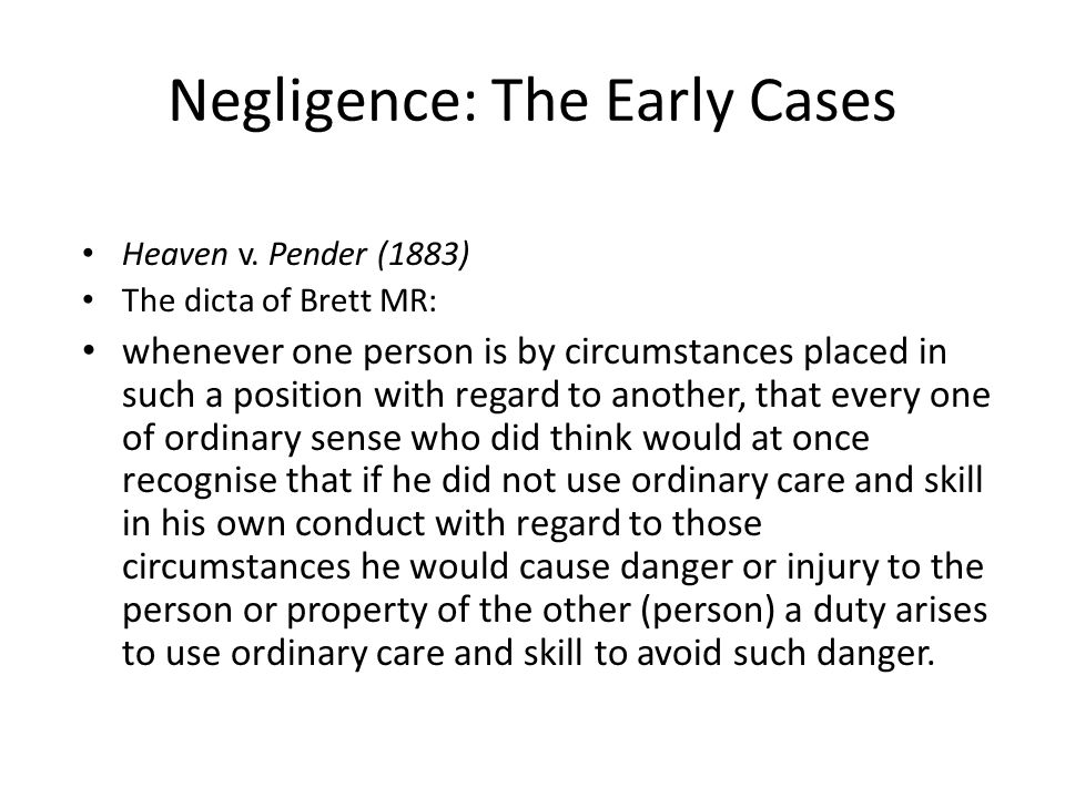 Negligence: The Early Cases