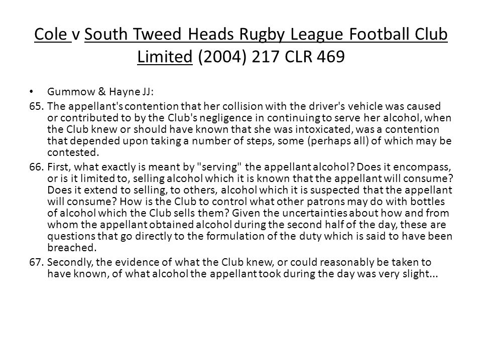 Cole v South Tweed Heads Rugby League Football Club Limited (2004) 217 CLR 469