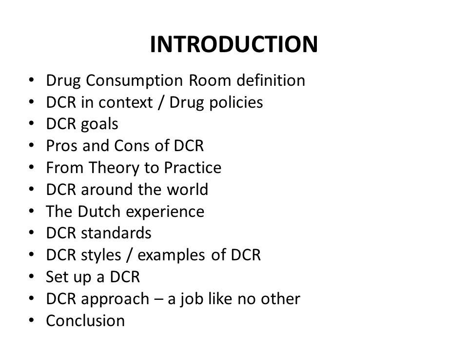 INTRODUCTION Drug Consumption Room definition