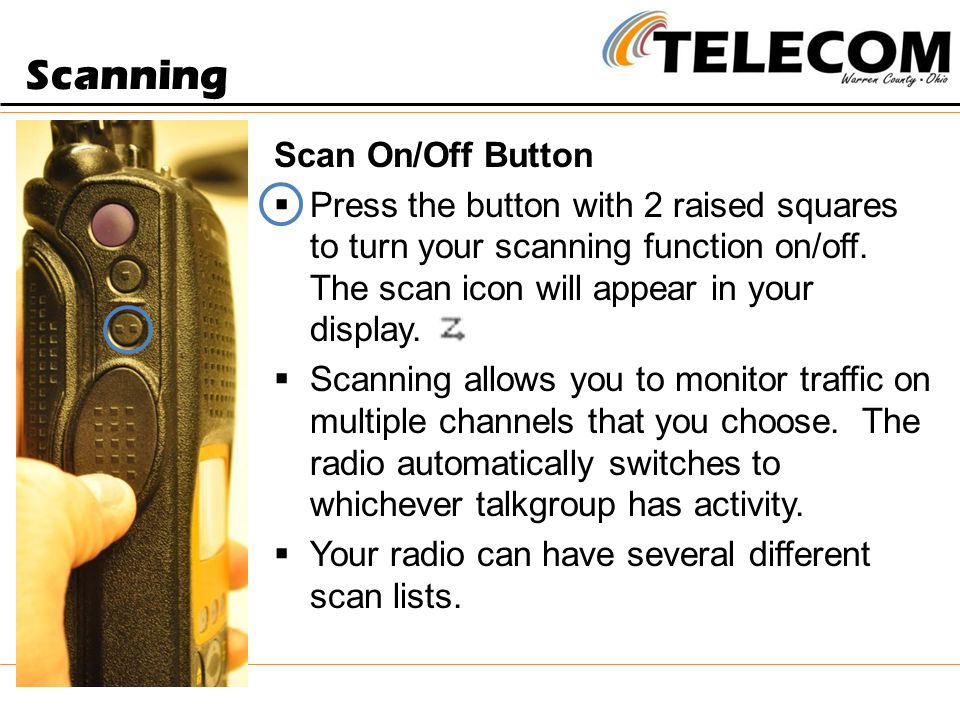 Scanning Scan On/Off Button