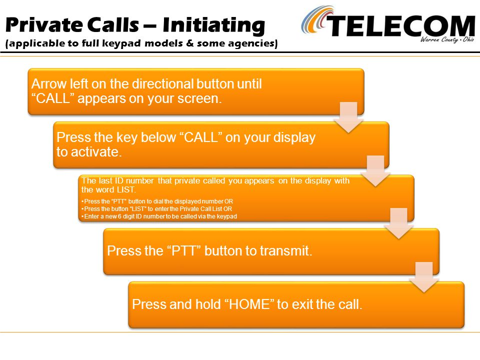 Private Calls – Initiating (applicable to full keypad models & some agencies)