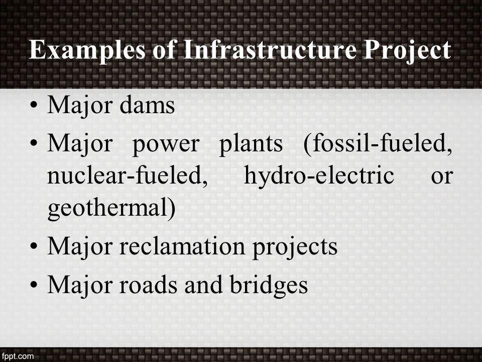 Examples of Infrastructure Project