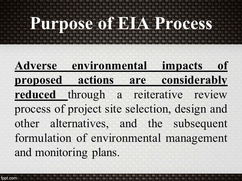 Purpose of EIA Process