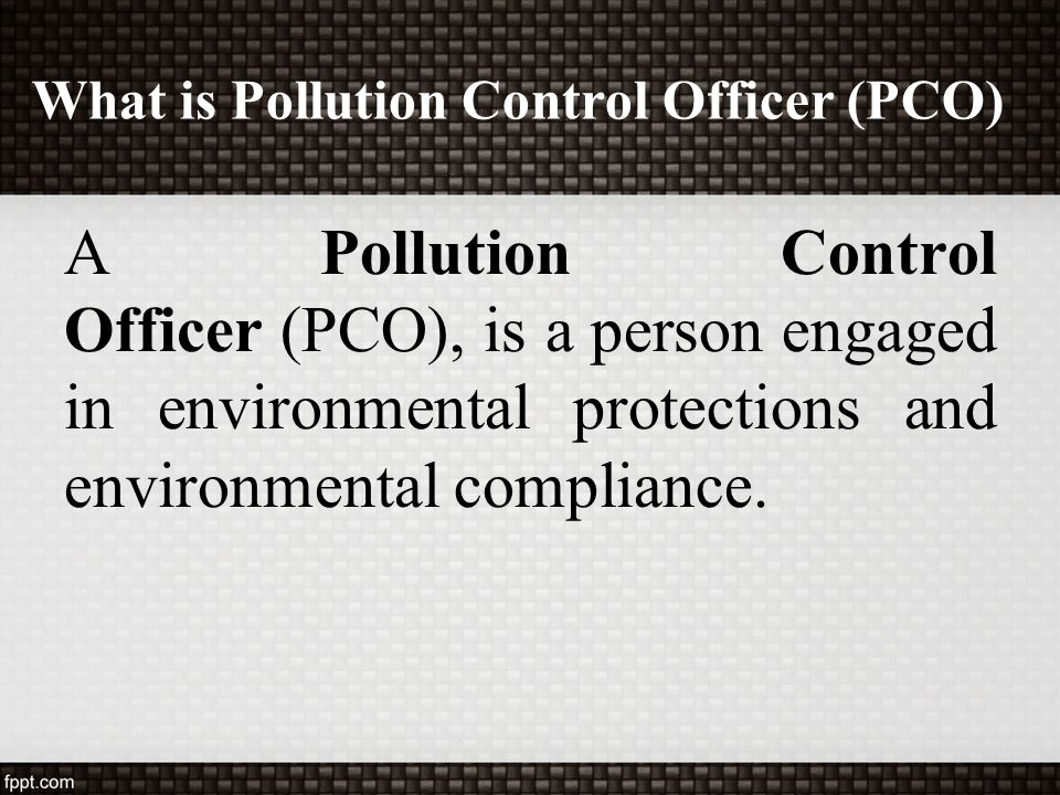 What is Pollution Control Officer (PCO)