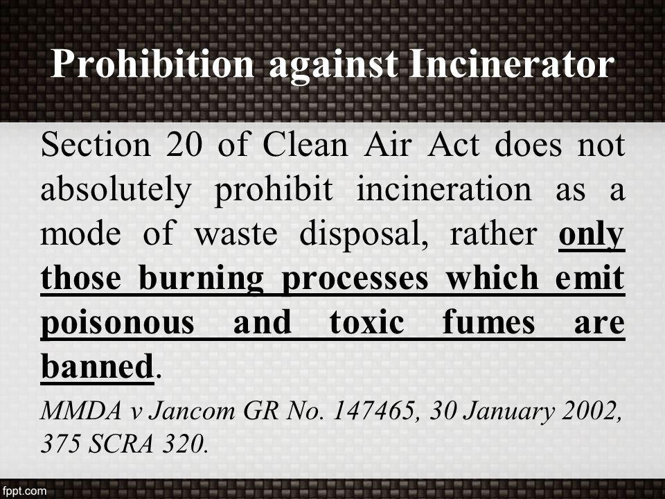 Prohibition against Incinerator