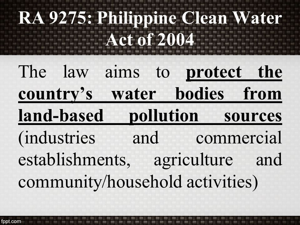 RA 9275: Philippine Clean Water Act of 2004