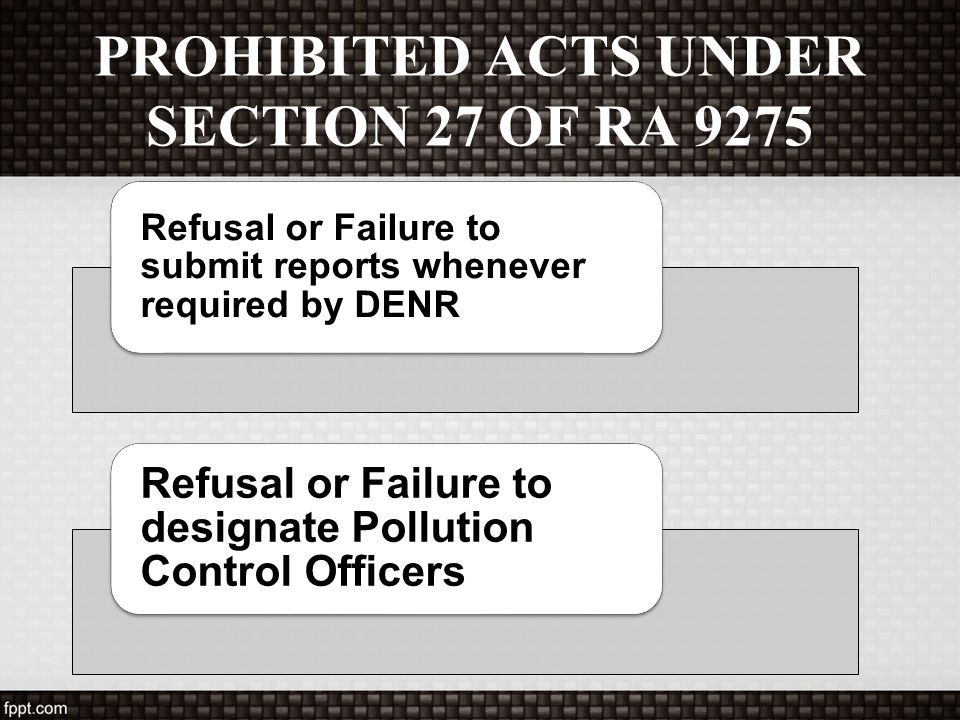 PROHIBITED ACTS UNDER SECTION 27 OF RA 9275