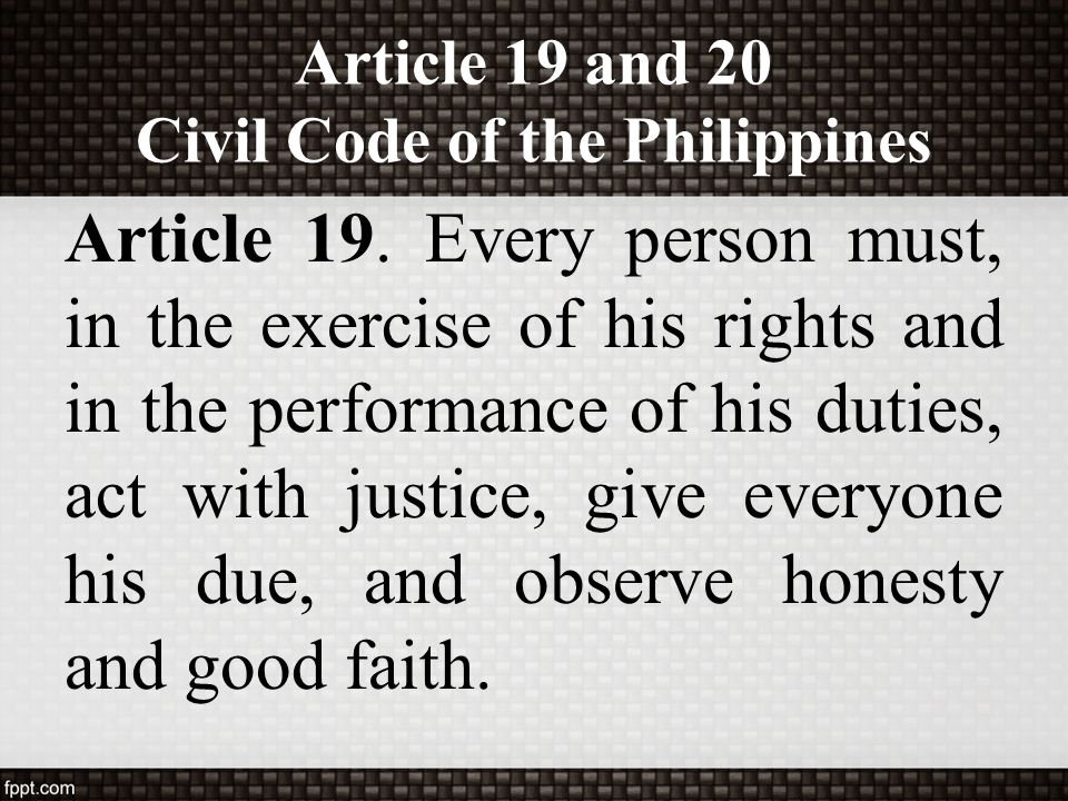 Article 19 and 20 Civil Code of the Philippines