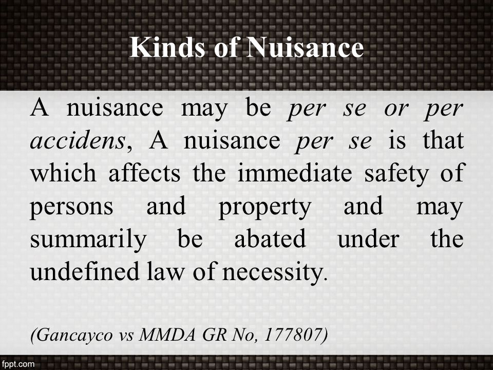 Kinds of Nuisance