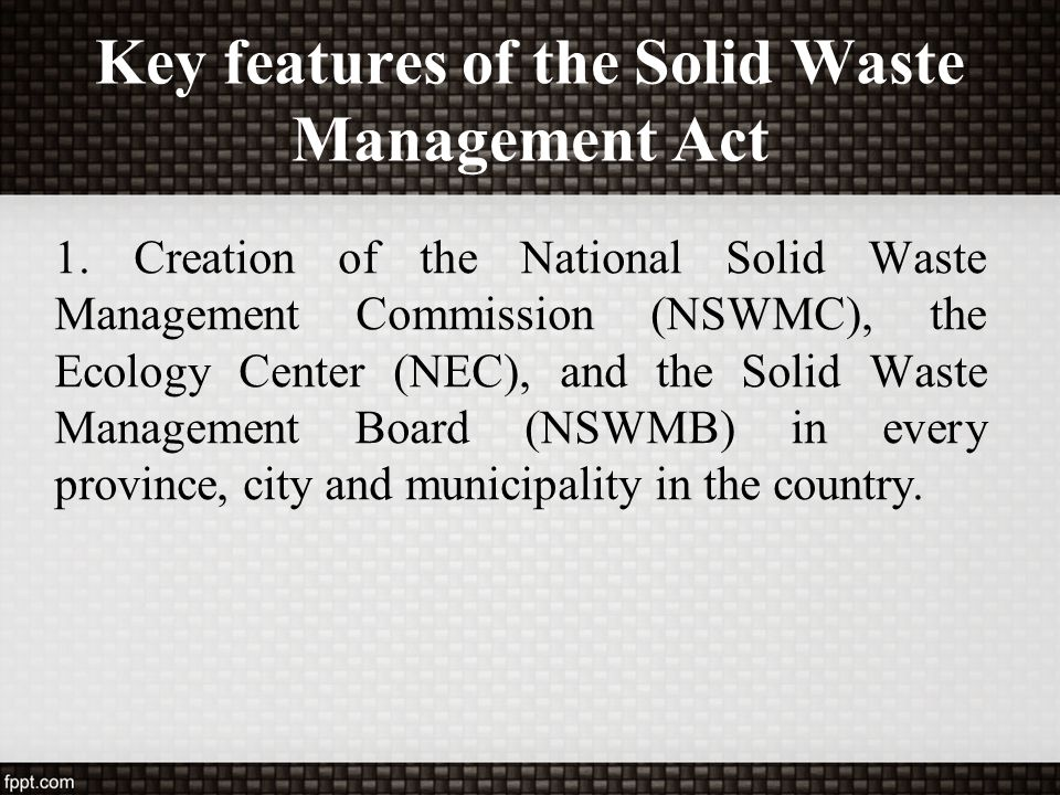 Key features of the Solid Waste Management Act