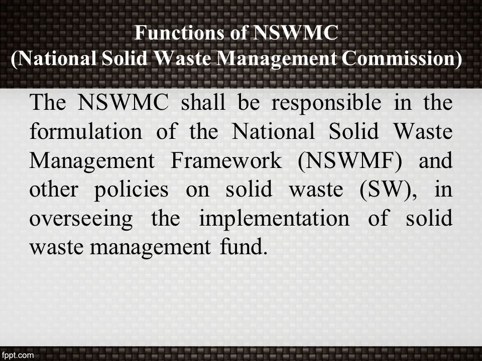 Functions of NSWMC (National Solid Waste Management Commission)