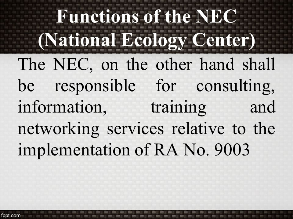 Functions of the NEC (National Ecology Center)