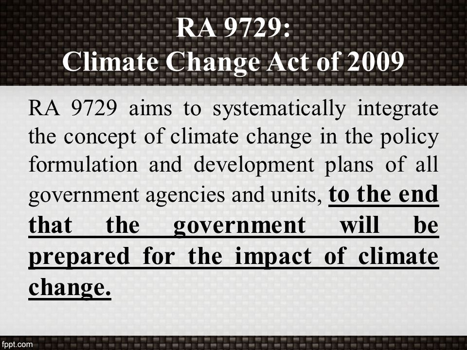 RA 9729: Climate Change Act of 2009