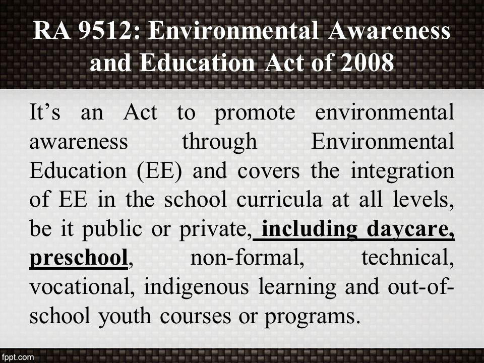RA 9512: Environmental Awareness and Education Act of 2008