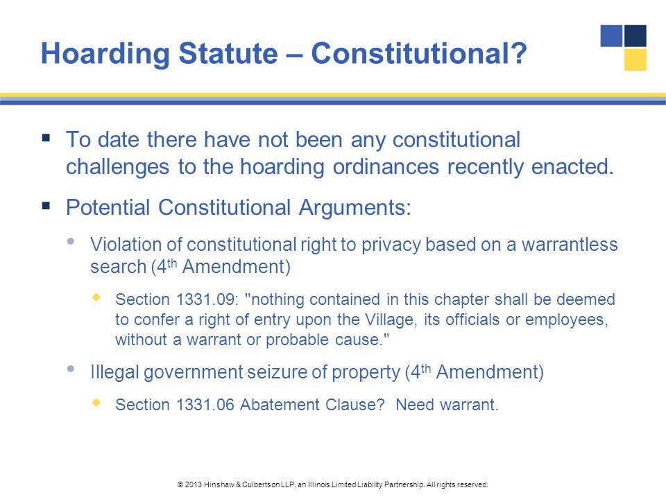 Hoarding Statute – Constitutional