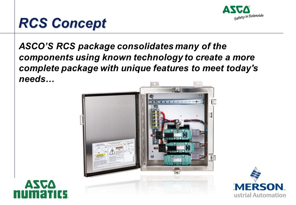 RCS Concept ASCO'S RCS package consolidates many of the