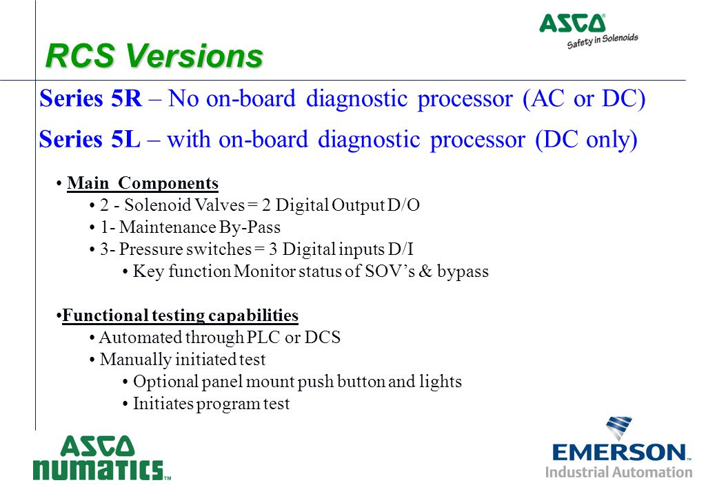 RCS Versions Series 5R – No on-board diagnostic processor (AC or DC)