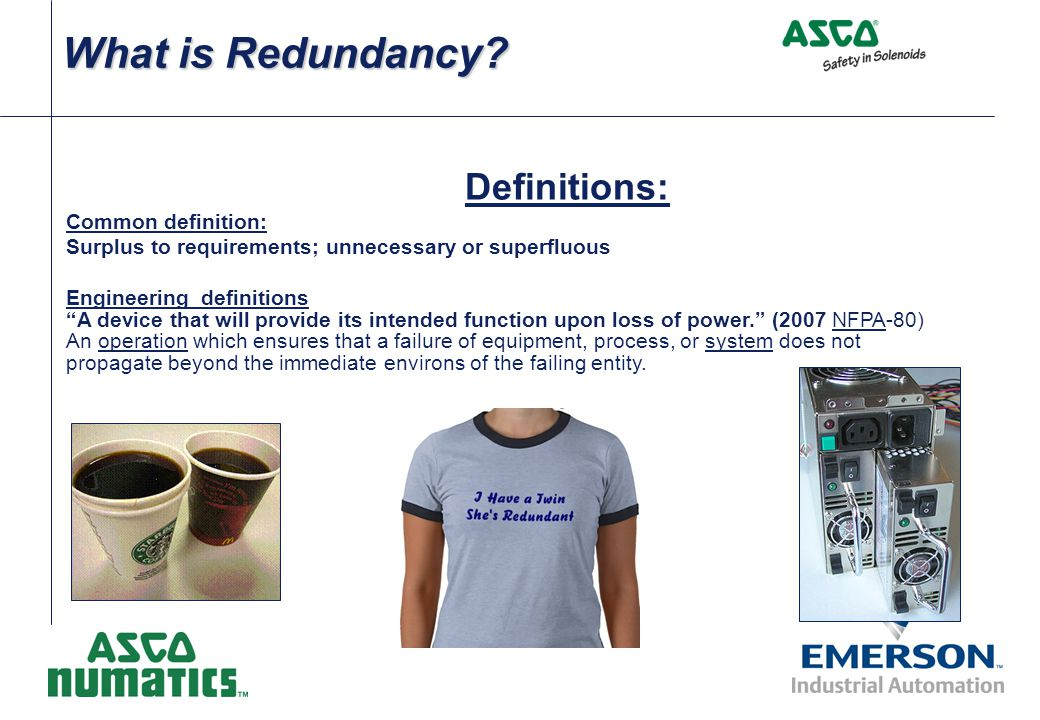 What is Redundancy Definitions: Common definition: