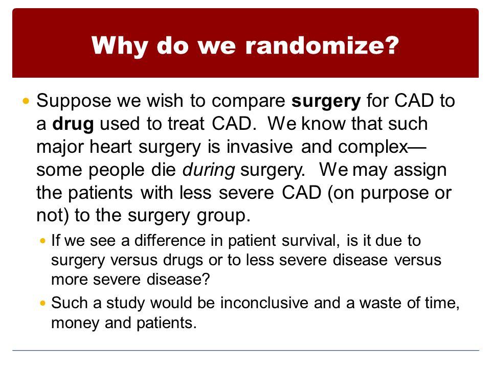 Why do we randomize