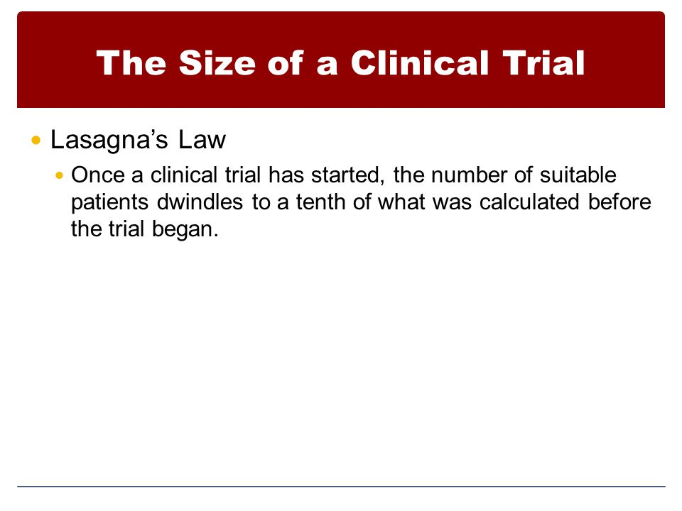 The Size of a Clinical Trial