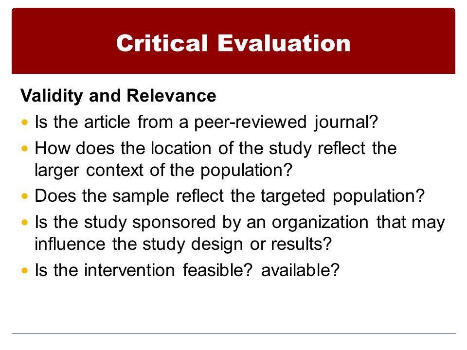 Critical Evaluation Validity and Relevance