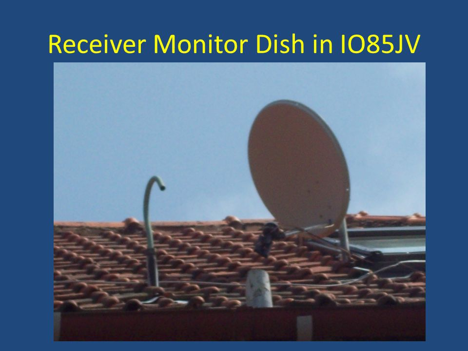 Receiver Monitor Dish in IO85JV