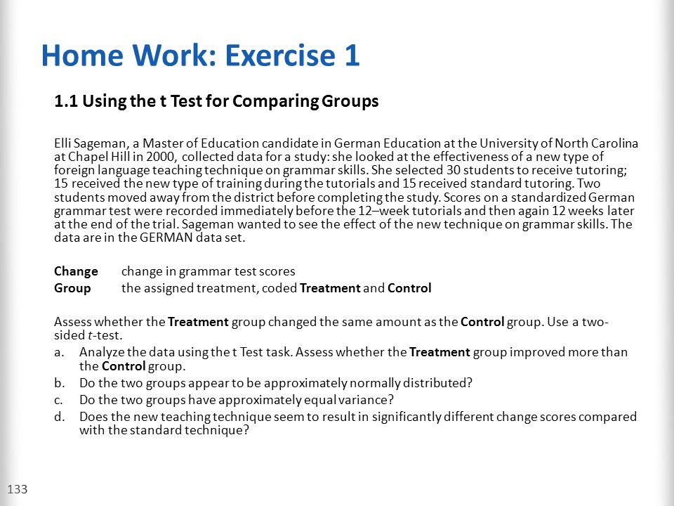 Home Work: Exercise 1 1.1 Using the t Test for Comparing Groups