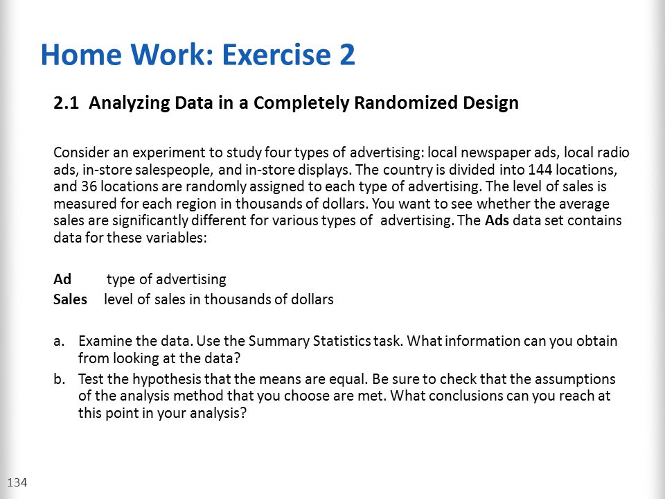 Home Work: Exercise 2 2.1 Analyzing Data in a Completely Randomized Design.