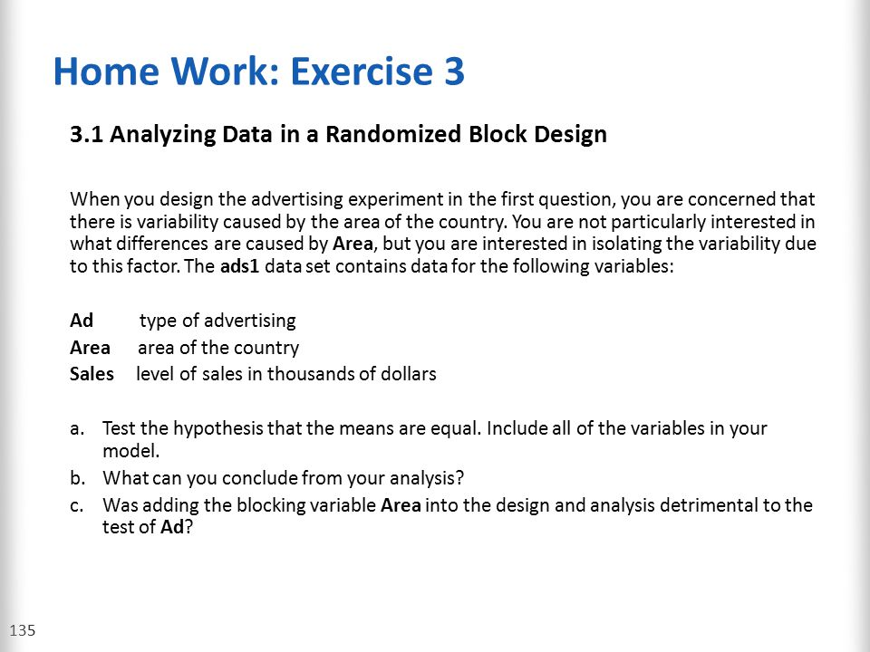 Home Work: Exercise 3 3.1 Analyzing Data in a Randomized Block Design