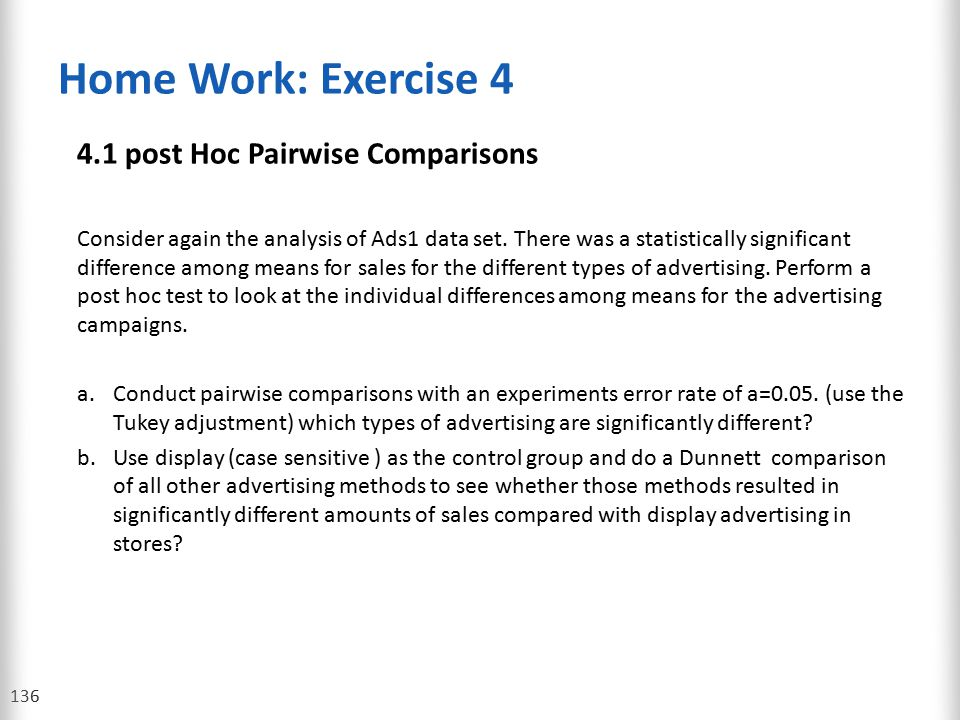 Home Work: Exercise 4 4.1 post Hoc Pairwise Comparisons