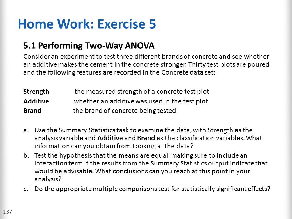 Home Work: Exercise 5 5.1 Performing Two-Way ANOVA