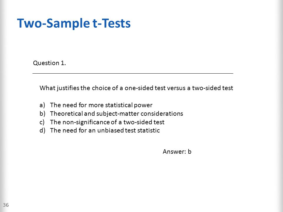 Two-Sample t-Tests Question 1.