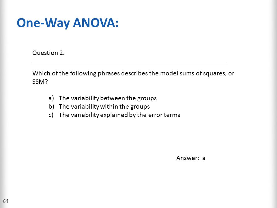 One-Way ANOVA: Question 2.