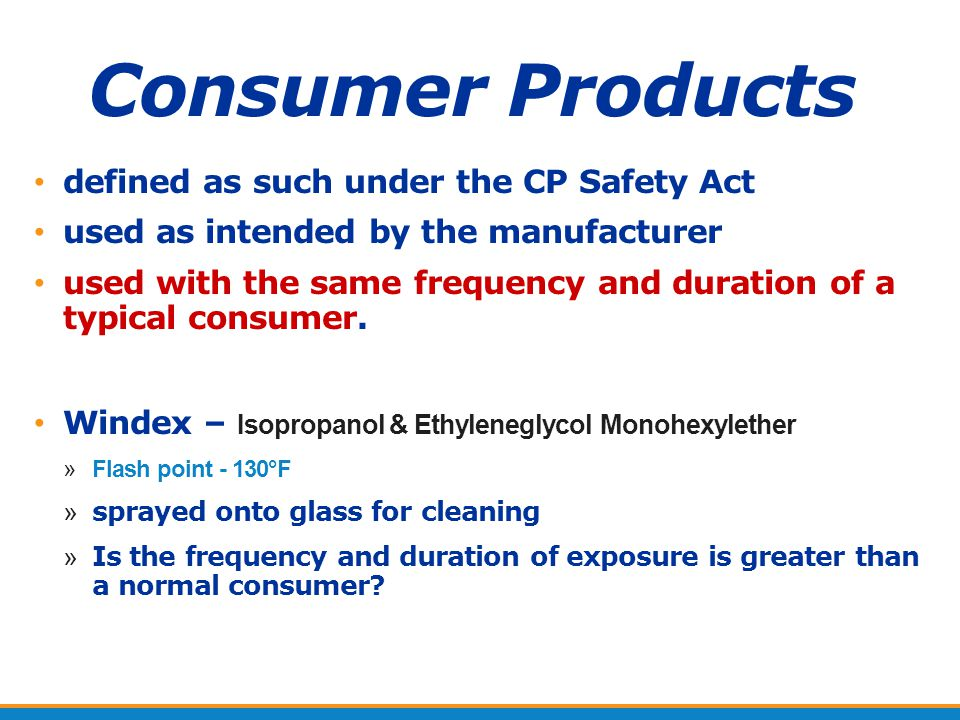 Consumer Products defined as such under the CP Safety Act