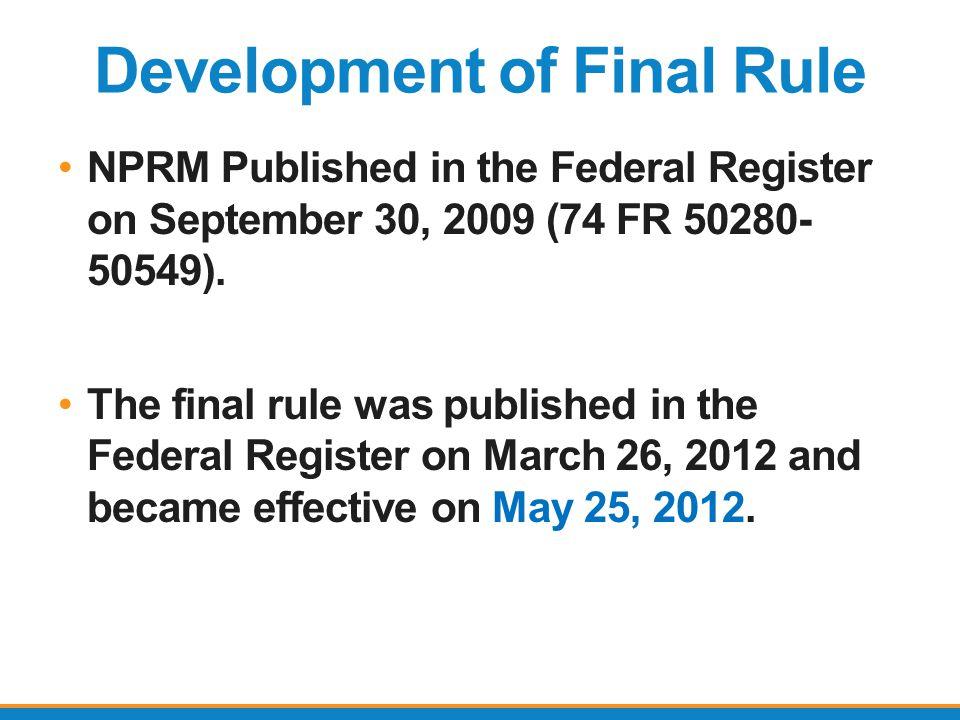 Development of Final Rule