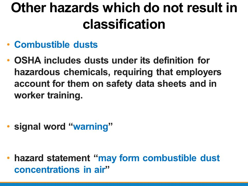 Other hazards which do not result in classification