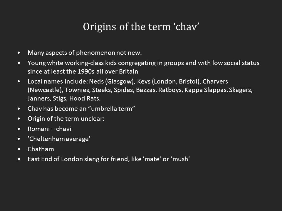 Origins of the term 'chav'