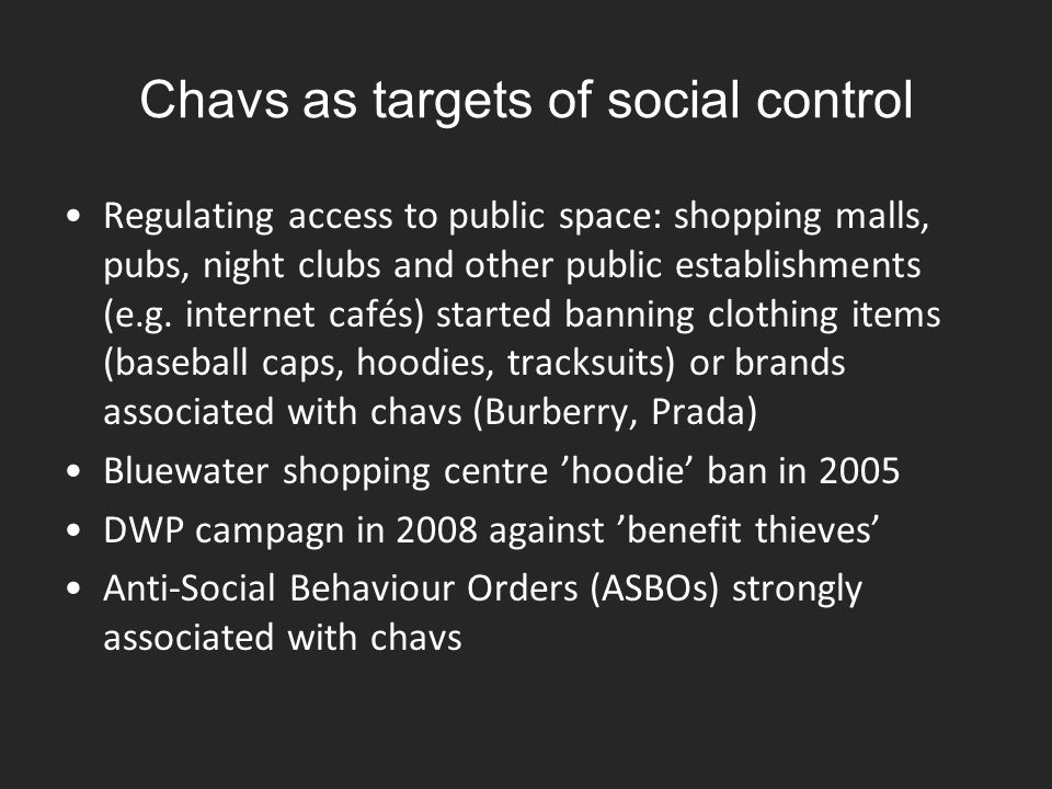 Chavs as targets of social control