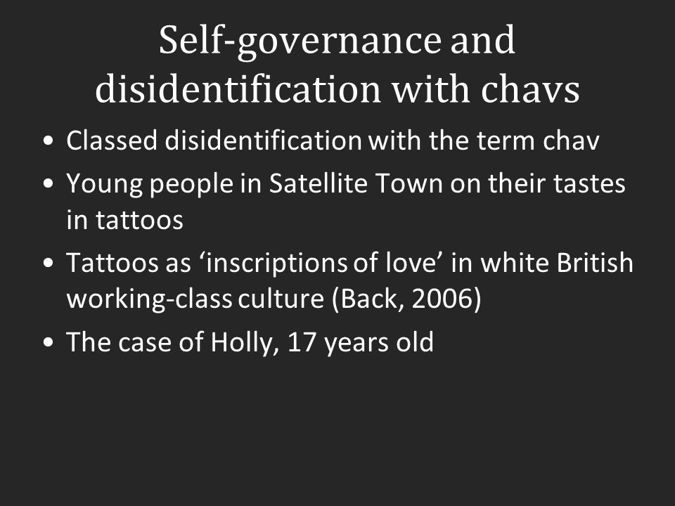 Self-governance and disidentification with chavs