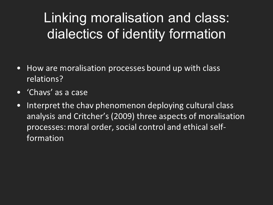 Linking moralisation and class: dialectics of identity formation