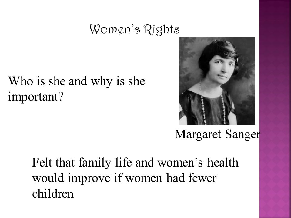 Women's Rights Who is she and why is she important Margaret Sanger.