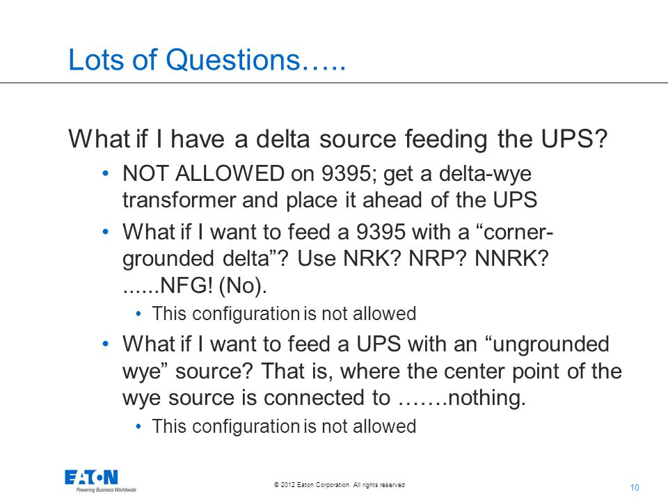 Lots of Questions….. What if I have a delta source feeding the UPS