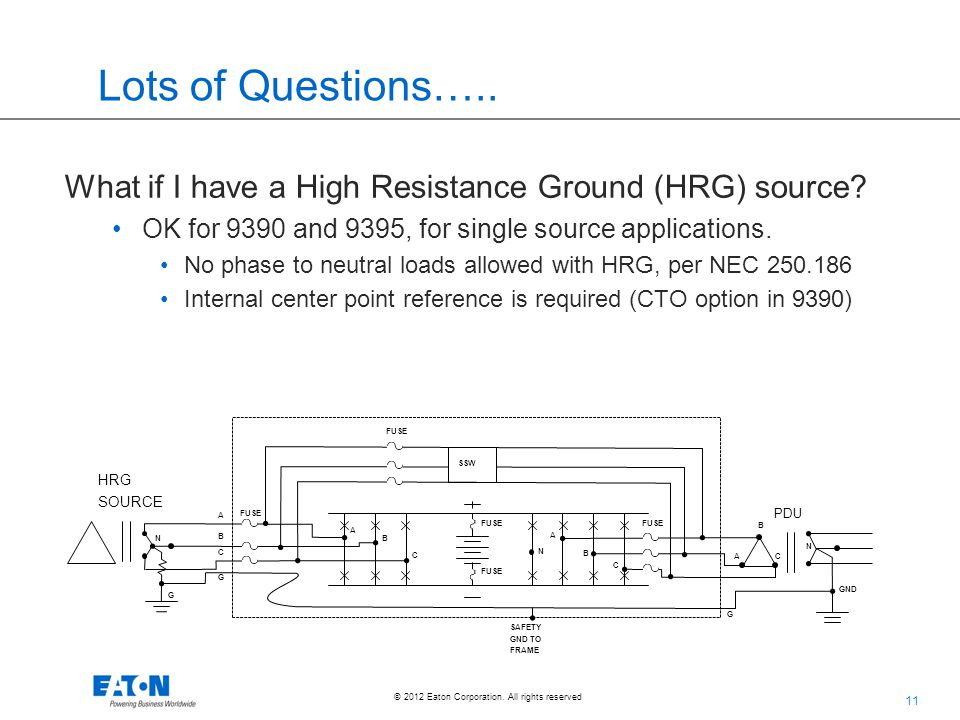 Lots of Questions….. What if I have a High Resistance Ground (HRG) source OK for 9390 and 9395, for single source applications.