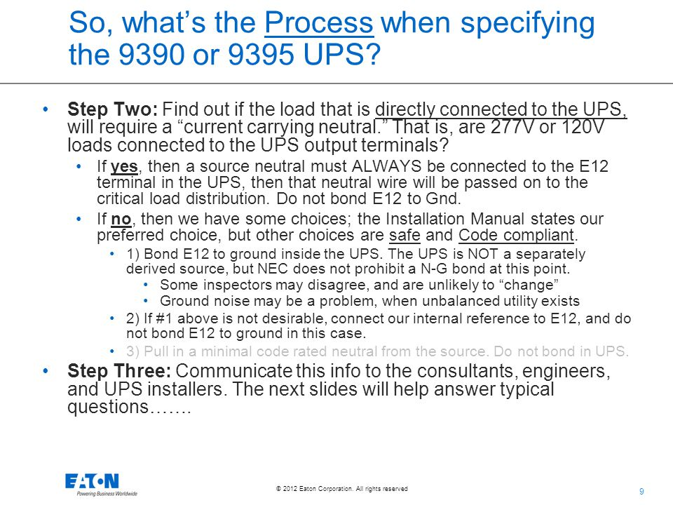 So, what's the Process when specifying the 9390 or 9395 UPS