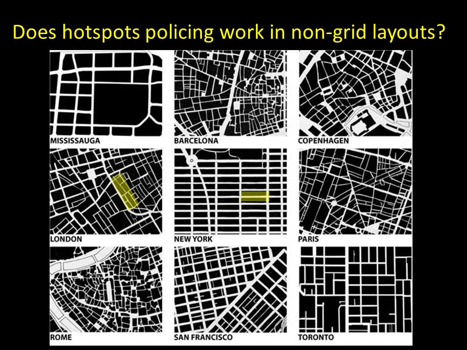 Does hotspots policing work in non-grid layouts